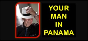 YOUR MAN IN PANAMA